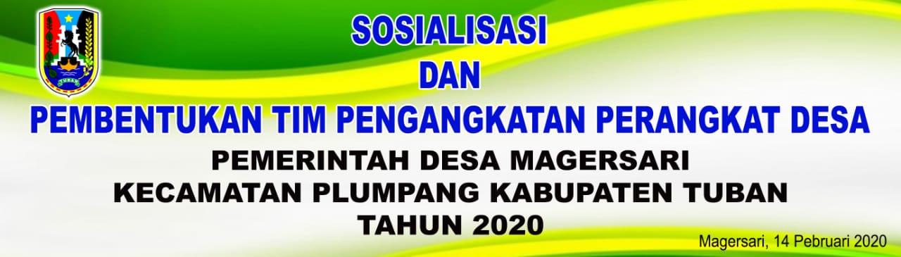 SOSIALISASI DAN PEMBENTUKAN TIM PENGANGKATAN PERANGKAT DESA MAGERSARI TAHUN 2020